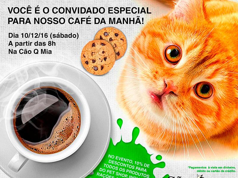 Café da Manhã Cão Q Mia (dia 10/12/16) – Convite